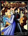 Victoriana: 1867 Edition (Cubicle 7 Entertainment Ltd.)