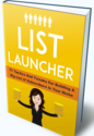 Learn how to Launch a Profitable List Building (Free Ebook) No Optin