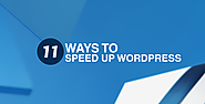 11 Ways to Speed Up WordPress