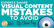 Experts Share Visual Content Mistakes to Avoid