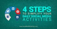 Four Steps to Simplify Your Daily Social Media Activities | Social Media Examiner