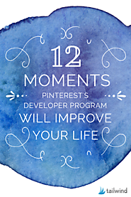 12 Moments When Pinterest's Marketing Developer Partner Program Will Improve Your Life - Tailwind Blog: Pinterest Ana...