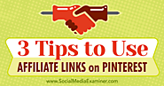 3 Tips to Use Affiliate Links on Pinterest : Social Media Examiner