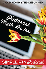 7 Common Pinterest Myths Debunked