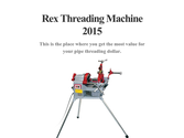 Rex Threading Machine 2015