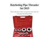 Ratcheting Pipe Threader Set 2015