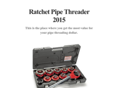 Ratchet Pipe Threader 2015