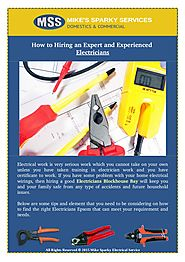 How to Hiring an Expert and Experienced Electricians