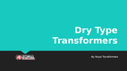 How To Detect Moisture Or Water Content In Dry Type Transformers Made In India?