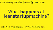 Make your Business Efficient with Lean Startup Machine