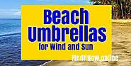 Best Heavy Duty Beach Umbrellas for Wind and Sun Protection