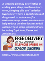 Sleeping pills work quickly to increase drowsiness and sleep