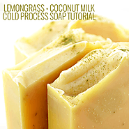 Tutorial: Cold Process Lemongrass + Coconut Milk Soap Recipe
