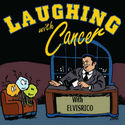 "Laughing with Cancer : ""Good old fashioned R & R"""