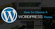 How to choose a WordPress Theme? -