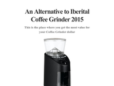 An Alternative to Iberital Coffee Grinder 2015