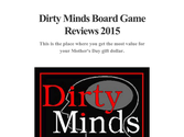 Dirty Minds Board Game Reviews 2015