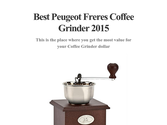 Best Peugeot Freres Coffee Grinder 2015