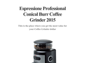 Espressione Professional Conical Burr Coffee Grinder 2015