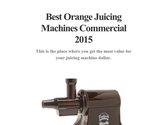 Best Orange Juicing Machines Commercial 2015