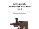 Best Automatic Commercial Citrus Juicers 2015