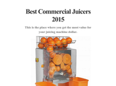 Best Commercial Juicers 2015
