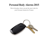 Personal Body Alarms 2015