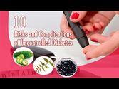10 Risks and Complications of Uncontrolled Diabetes and Natural Ways to Avoid Them
