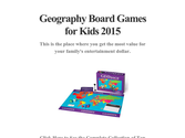 Geography Board Games for Kids 2015