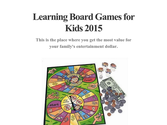Learning Board Games for Kids 2015