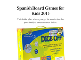 Spanish Board Games for Kids 2015