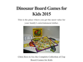Dinosaur Board Games for Kids 2015