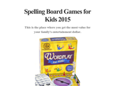 Spelling Board Games for Kids 2015