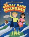 The Global Game Changers