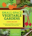"""Small Space Vegetable Gardens"""
