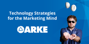 Arke Systems | Technology Strategies for the Marketing Mind