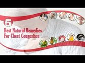 Best Natural Remedies for Chest Congestion to Improve Health