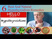 Best and Known Natural Hypothyroidism Remedies for Fast Relief