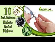 Anti-Diabetic Herbs for Diabetes Control - Lower High Blood Sugar Levels
