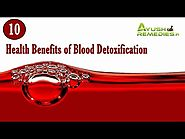 Why It Is Important to Purify Your Blood, Health Benefits of Blood Purification