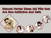 Natural Herbal Sleep Aid Pills that Are Non-Addictive and Safe