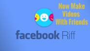 Facebook Launches New Riff App: Make Collaborated Videos - TechNoven