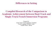 Academic Achievement between Dual-Track and Single-Track French Immersion Programs