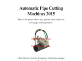 Automatic Pipe Cutting Machines 2015