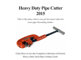 Heavy Duty Pipe Cutter 2015