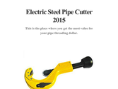 Electric Steel Pipe Cutter 2015