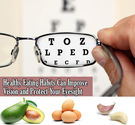 Healthy Eating Habits to Improve Vision and Protect Your Eyesight