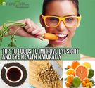 Top 10 Foods to Improve Eyesight and Eye Health Naturally