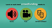 Launch an equity-based crowdfunding website for music, film, and entertainment