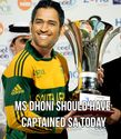 Dhoni should be the captain.